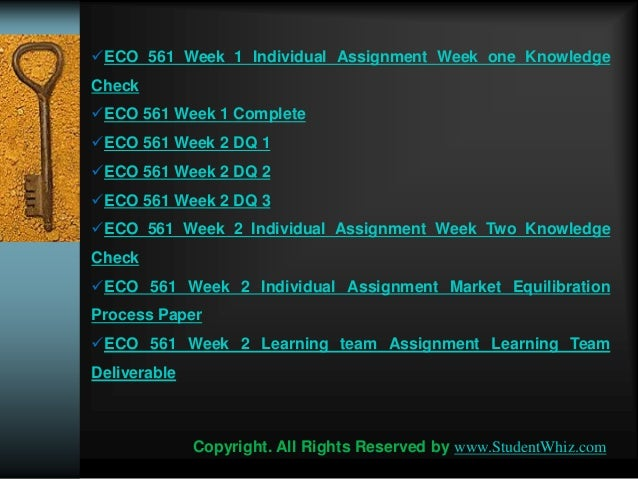 eco 561 week one knowledge check Uop complete course tutorials eco 561 week 1 quiz or knowledge check get the best tutorials and ace your exam join us to experience how easy exam can be wwwa.