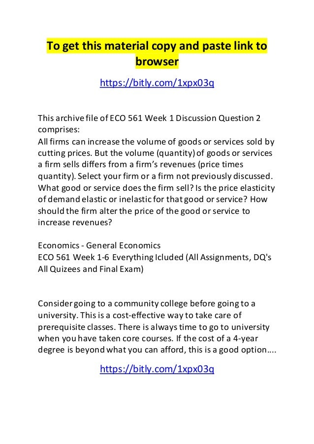 eco 561 week 1 Eco 561 week 1 individual assignment, influence of economics on household decision eco 561 week 2 individual assignment, government intervention presentation eco 561 week 3 individual assignment, research analysis for business eco 561 week 3 team assignment, managing fixed and variable costs for organization.