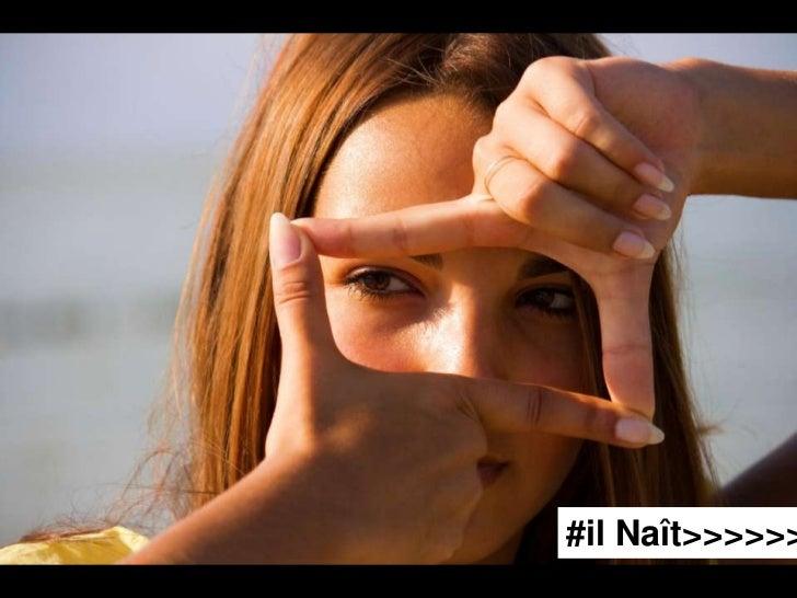 #il Naît>>>>>>
