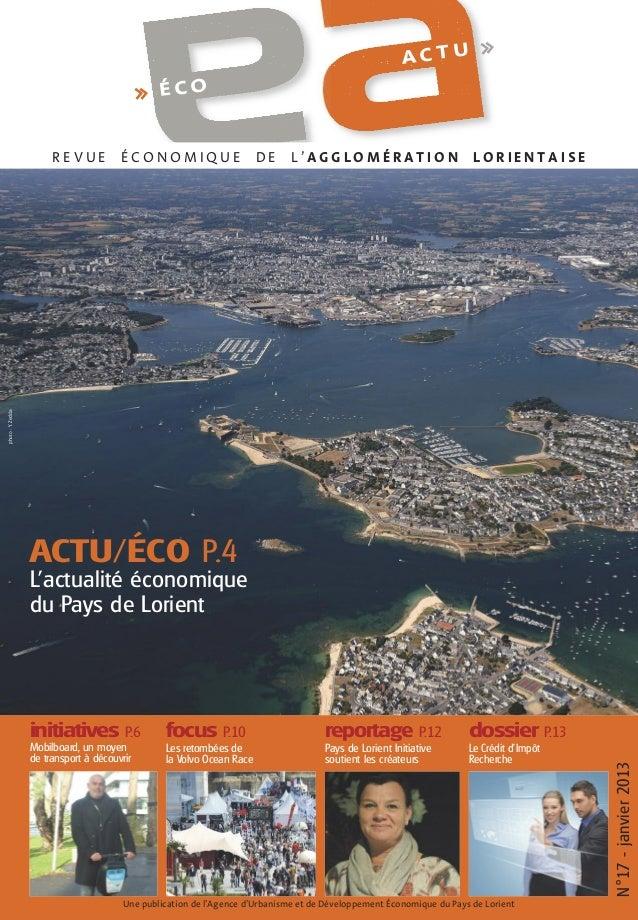 ACTU  >>  >> É C O  ÉCONOMIQUE  DE  L'AGGLOMÉRATION  LORIENTAISE  photo : Y. Zedda  REVUE  ACTU/ÉCO P.4 L'actualité économ...