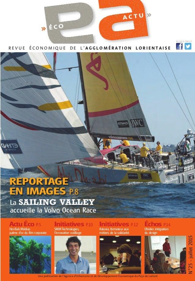 N°25-juillet2015 Une publication de l'Agence d'Urbanisme et de Développement Économique du Pays de Lorient Actu Éco P.5 He...