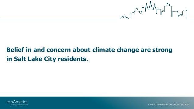American Climate Metrics Survey 2016: Salt Lake City Slide 2