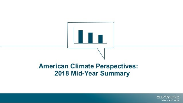 American Climate Perspectives: 2018 Mid-Year Summary
