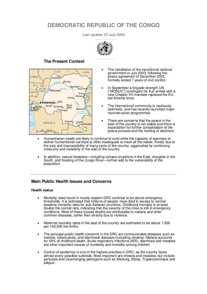 DEMOCRATIC REPUBLIC OF THE CONGO                                 Last update: 27 July 2004       The Present Context      ...