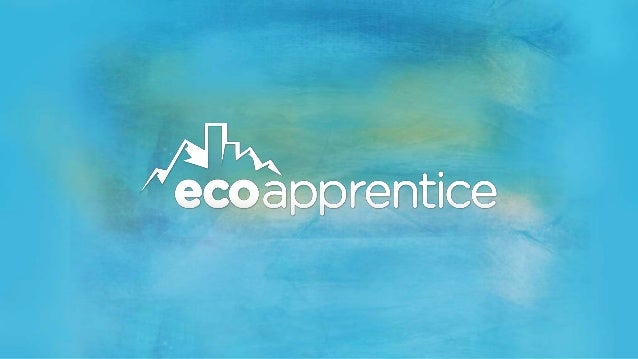 • Online Crowdsourcing Platform - www.ecoapprentice.com • EcoChallenge: Sustainability issue that needs to be creatively a...