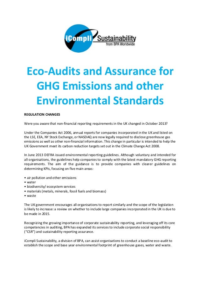 Eco-Audits and Assurance for GHG Emissions and other Environmental Standards REGULATION CHANGES Were you aware that non-fi...