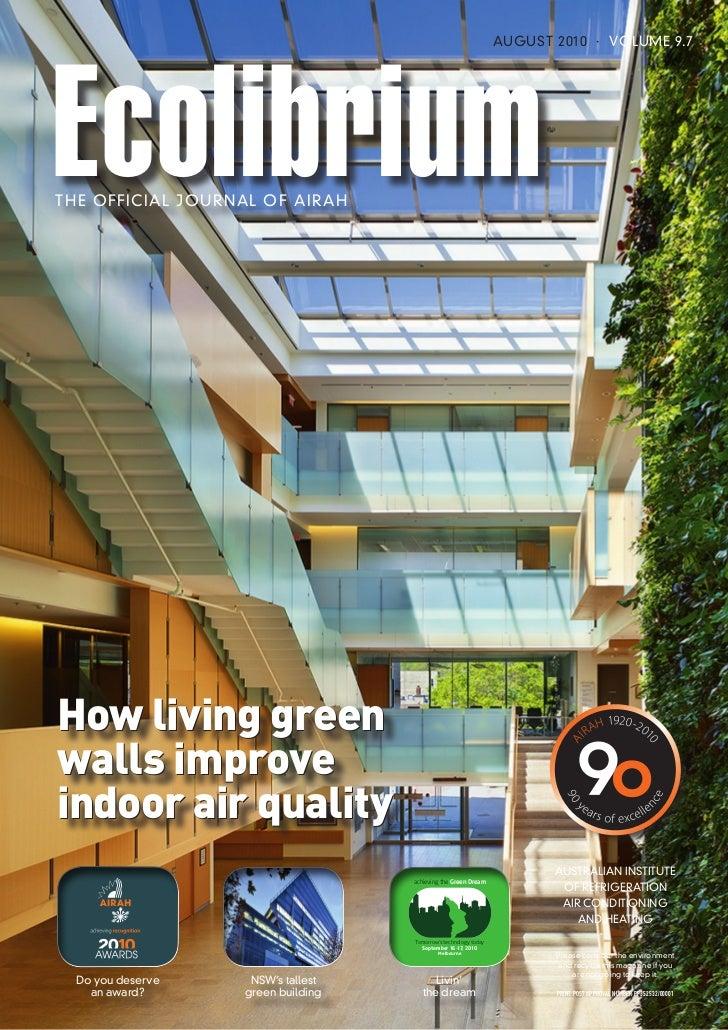 Ecolibrium                                                                   AUGUST 2010 · VOLUME 9.7TH E OFFICIAL JOURNAL...
