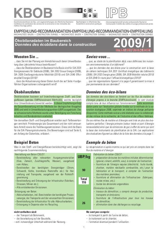 1Ökobilanzdaten im BaubereichDonnées des écobilans dans la construction 2009/1Beispiel BetonWas in den Stoff- und Energief...
