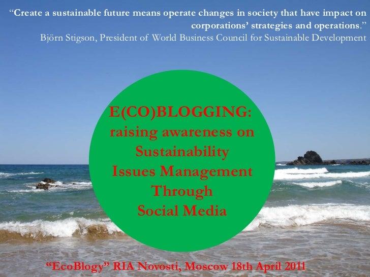 """Create a sustainablefuturemeansoperatechangesinsocietythathaveimpactoncorporations' strategiesandoperations.""<br />BjörnS..."