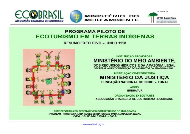 UM PROJETO                           MINISTÉRIO DO                           MEIO AMBIENTE             PROGRAMA PILOTO DEE...
