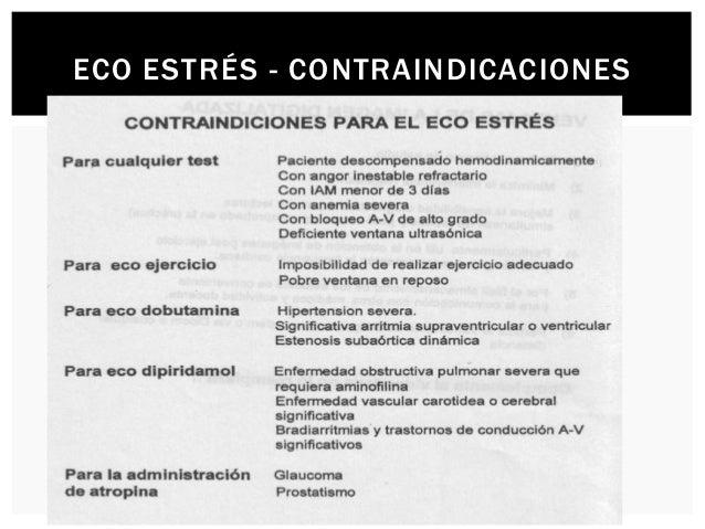 TÉCNICAS DE ESTRÉS La ecocardiografía de estrés puede ser realizada con ejercicio (bicicleta o cinta), farmacológico (ino...