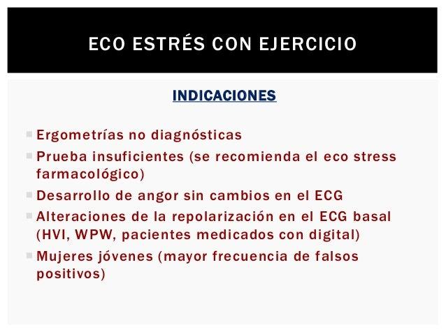ECO ESTRÉS CON EJERCICIO CONTRAINDICACIONES  Angina inestable  Desequilibrio electrolítico no controlado  Anemia severa...