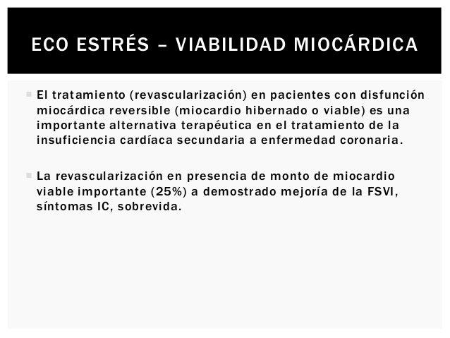 ECO ESTRÉS - VALVULOPATIAS MITRAL  Pacientes con estenosis mitral, el eco estrés (con Doppler) está indicado en pacientes...