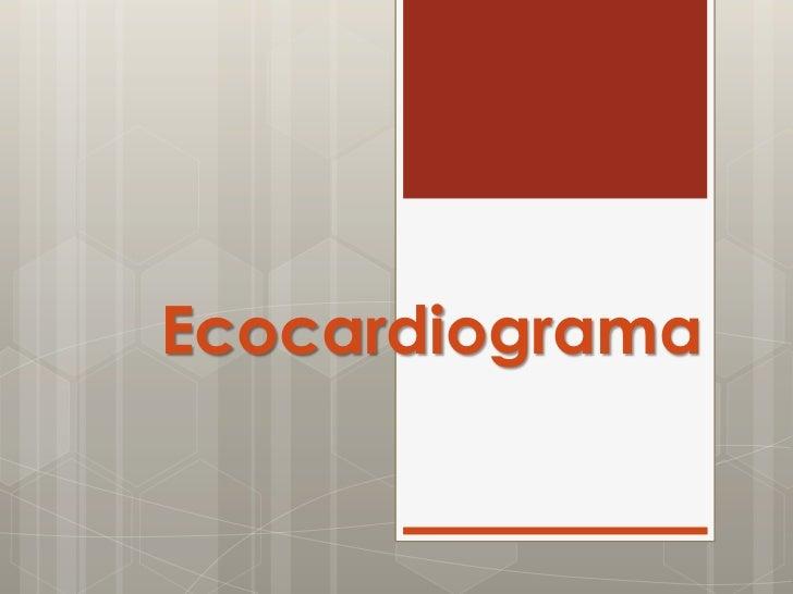 Ecocardiograma<br />