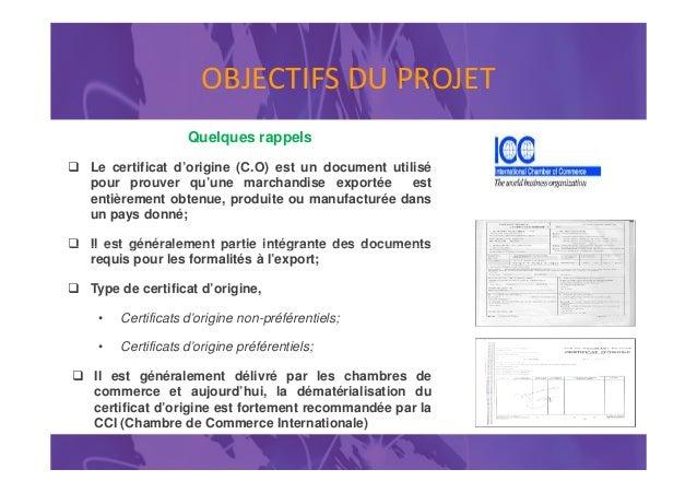 Projet pilote de mise en oeuvre des changes - Certificat d origine chambre de commerce ...