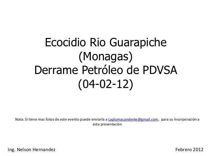 Ecocidio Rio Guarapiche                      (Monagas)              Derrame Petróleo de PDVSA                     (04-02-1...