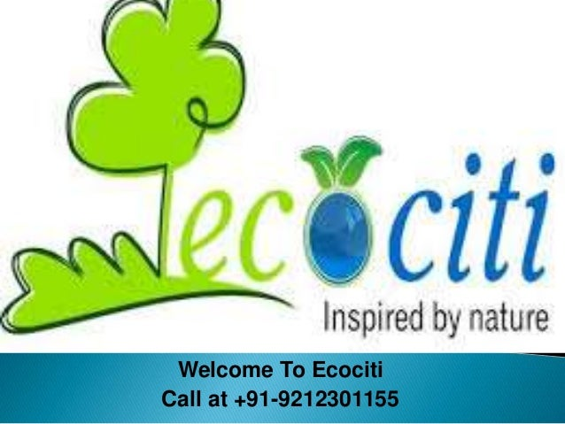 Welcome To Ecociti  Call at +91-9212301155