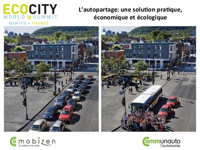 L'autopartage:  une  solu0on  pra0que,   économique  et  écologique