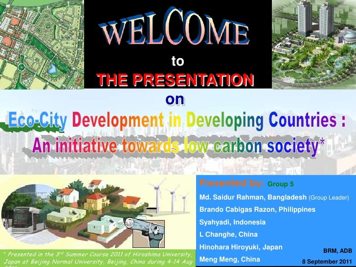 WELCOME<br />to<br />THE PRESENTATION<br />on<br />Eco-CityDevelopment in Developing Countries : <br />An initiative towar...