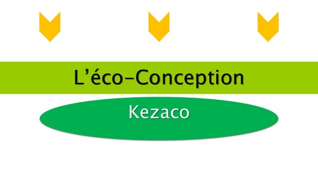 L'éco-Conception Kezaco