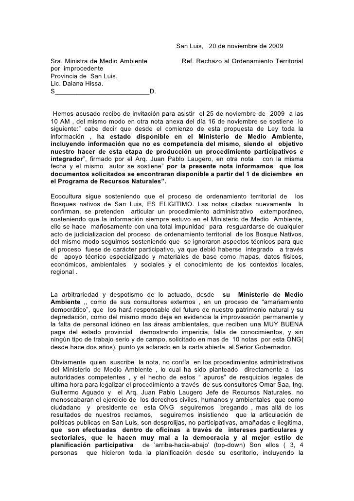 San Luis, 20 de noviembre de 2009  Sra. Ministra de Medio Ambiente               Ref. Rechazo al Ordenamiento Territorial ...