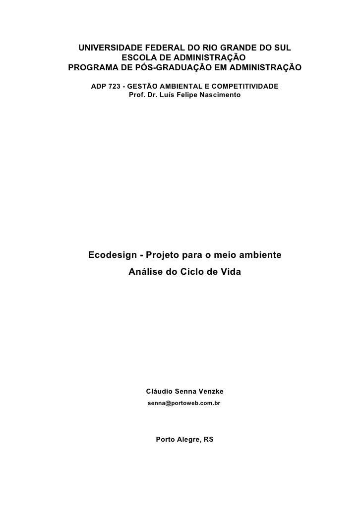 UNIVERSIDADE FEDERAL DO RIO GRANDE DO SUL            ESCOLA DE ADMINISTRAÇÃO PROGRAMA DE PÓS-GRADUAÇÃO EM ADMINISTRAÇÃO   ...