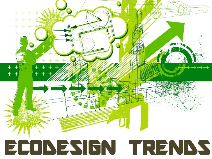 ECODESIGN TRENDS
