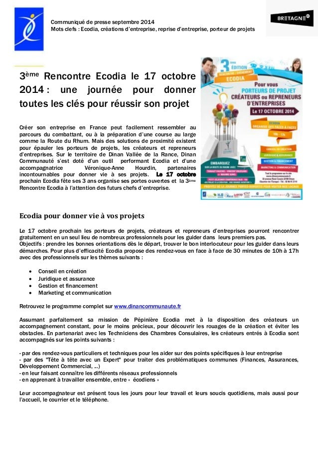 Communiqué de presse septembre 2014  Mots clefs : Ecodia, créations d'entreprise, reprise d'entreprise, porteur de projets...