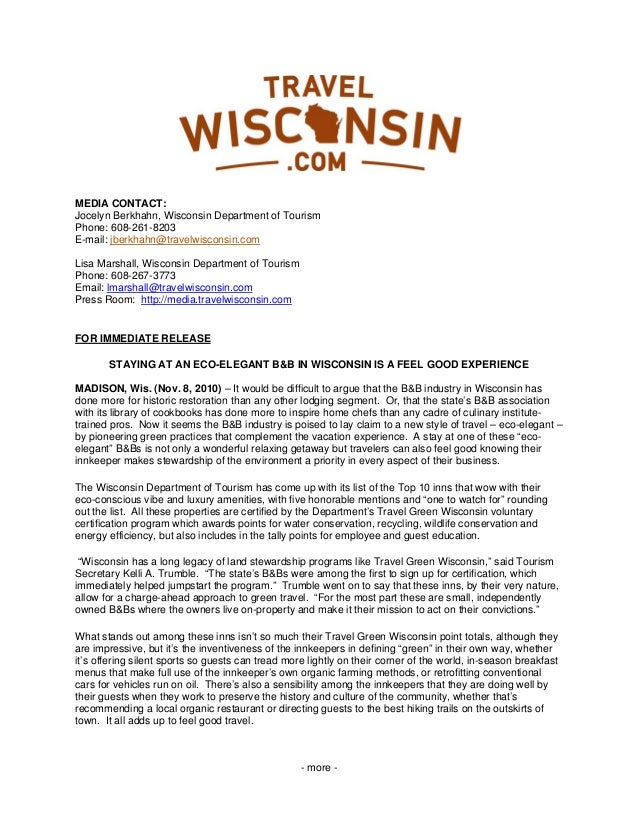 - more - MEDIA CONTACT: Jocelyn Berkhahn, Wisconsin Department of Tourism Phone: 608-261-8203 E-mail: jberkhahn@travelwisc...