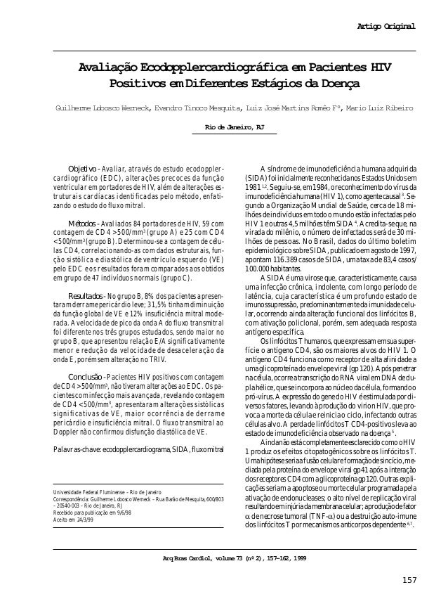 Arq Bras Cardiol volume 73, (nº 2), 1999 Werneck e cols. Ecodopplercardiograma em pacientes HIV posi ivos 157 Universidade...