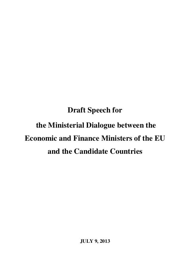 Draft Speech for the Ministerial Dialogue between the Economic and Finance Ministers of the EU and the Candidate Countries...