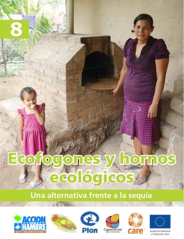 Ecofogones y hornos  Una alternativa frente a la sequía  8  ecológicos