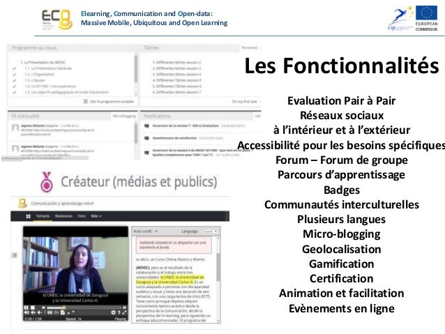 Elearning, Communication and Open-data: Massive Mobile, Ubiquitous and Open Learning Une approche innovante Fédération de ...