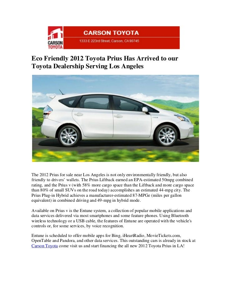Eco Friendly 2012 Toyota Prius Has Arrived to ourToyota Dealership Serving Los AngelesThe 2012 Prius for sale near Los Ang...