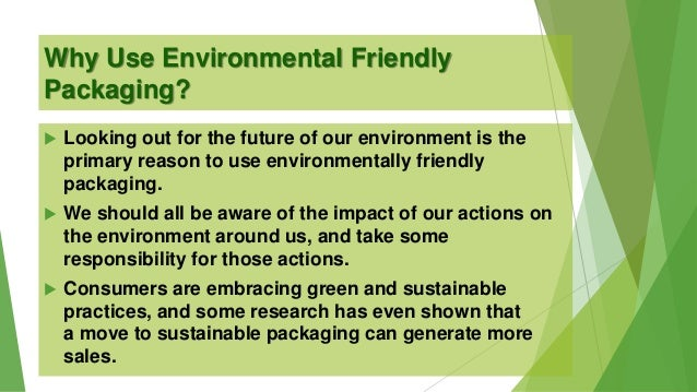 Eco-Friendly Manufacturing and Packaging & Eco-Friendly Business