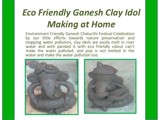 Eco Friendly Ganesh Clay Idol Making at Home Environment Friendly Ganesh Chaturthi Festival Celebration by our little effo...