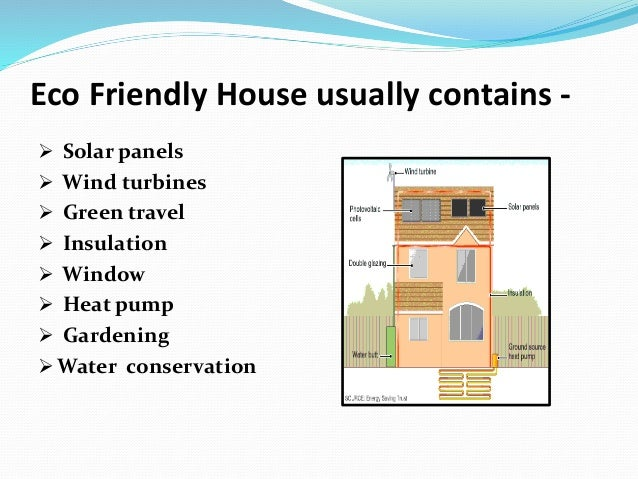 Lovely ... Friendly House; 4. Eco ...