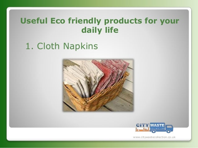 Eco friendly products for Eco friendly home products