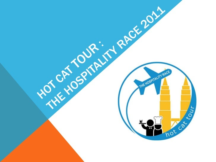 Hot cat tour :the hospitality race 2011<br />