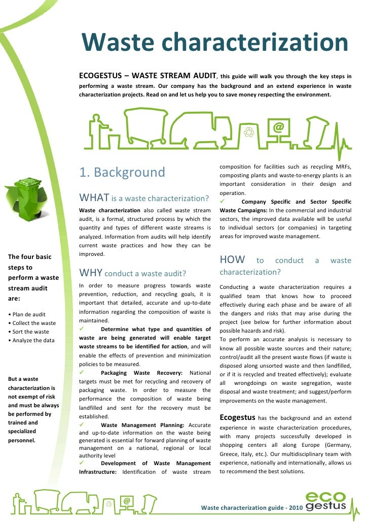 Waste characterization                      ECOGESTUS – WASTE STREAM AUDIT, this guide will walk you through the key steps...