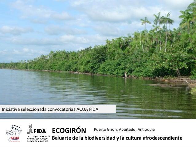 Inicia-va  seleccionada  convocatorias  ACUA  FIDA    ECOGIRÓN      Puerto  Girón,  Apartadó,  An-oqui...