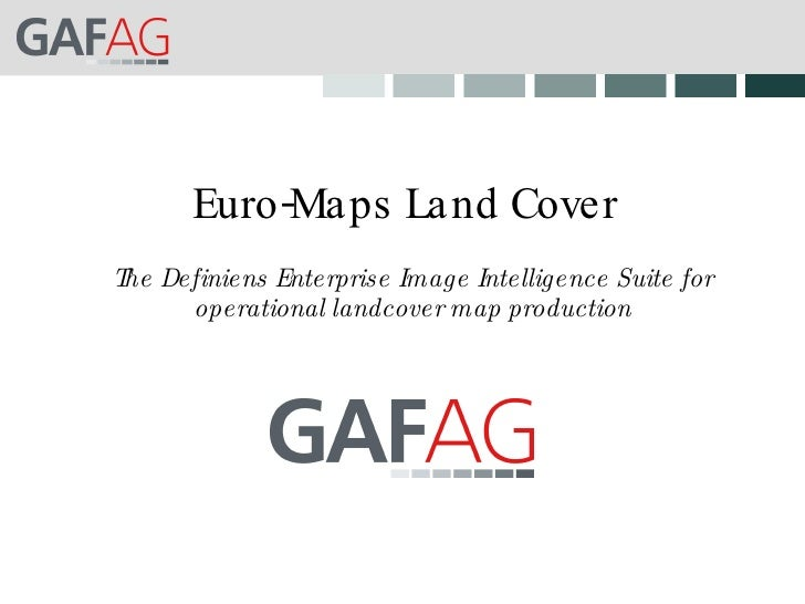 Euro-Maps Land Cover The Definiens Enterprise Image Intelligence Suite for operational landcover map production