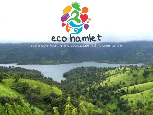 eco hamlet sustainable tourism and appropriate technologies centre