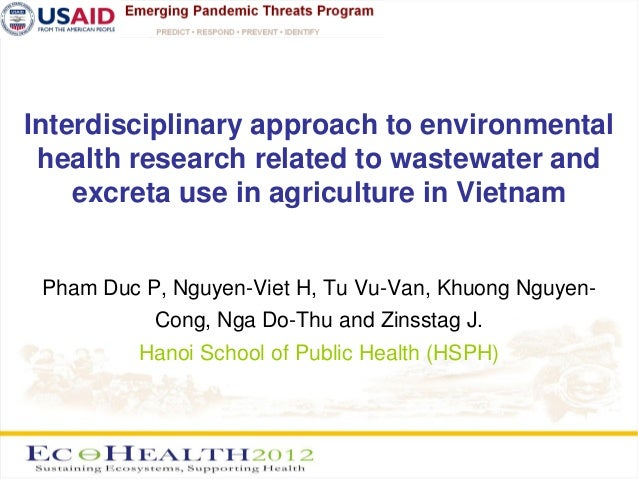 Interdisciplinary approach to environmental health research related to wastewater and    excreta use in agriculture in Vie...