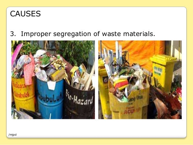 Land Pollution Pertaining To Garbage Disposal In The