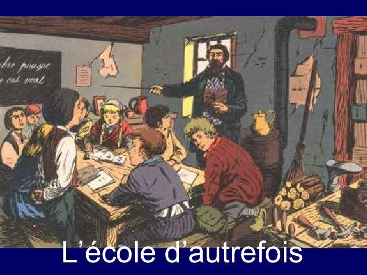 L'école d'autrefois