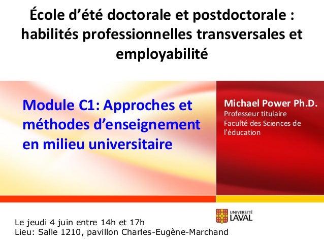 www.ulaval.ca Michael Power Ph.D. Professeur titulaire Faculté des Sciences de l'éducation École d'été doctorale et postdo...