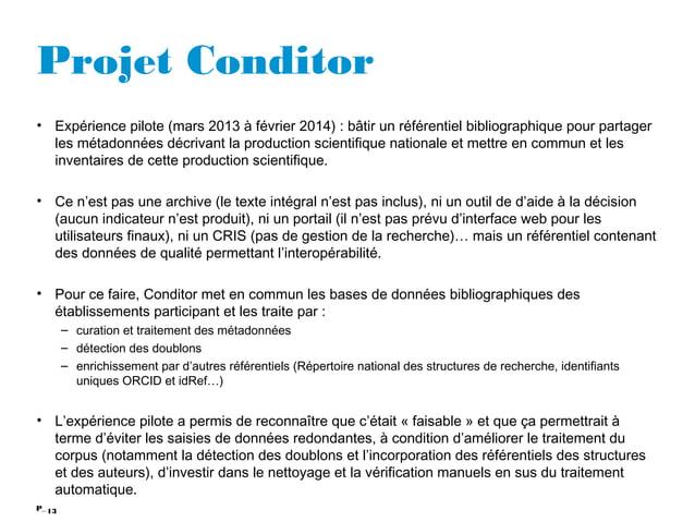 13P_ Projet Conditor • Expérience pilote (mars 2013 à février 2014) : bâtir un référentiel bibliographique pour partager l...