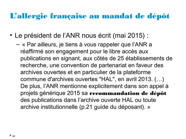 21P_ L'allergie française au mandat de dépôt • Le président de l'ANR nous écrit (mai 2015) : – «Par ailleurs, je tiens à ...