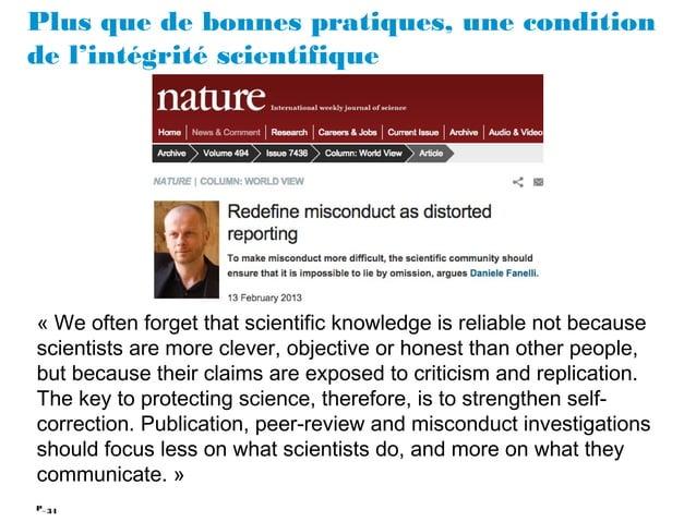 34P_ Plus que de bonnes pratiques, une condition de l'intégrité scientifique «We often forget that scientific knowledge i...